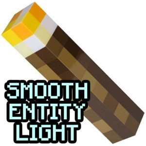 Мод Smooth Entity Light для майнкрафт 1.12.2, 1.7.10