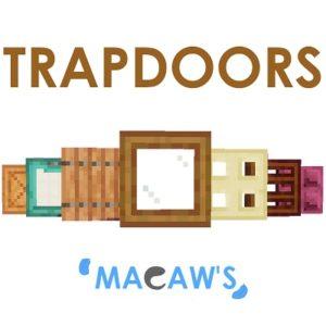 Мод Macaw's Trapdoors для майнкрафт 1.16.3, 1.15.2, 1.14.4