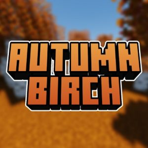 Ресурспак Autumn Birch [16x] 1.16.3