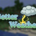 Мод Better Weather для майнкрафт 1.16.2