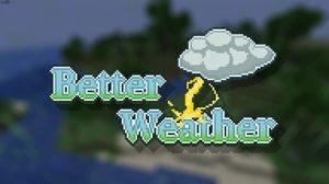 Мод Better Weather 1.16.4, 1.15.2 (погодные явления)