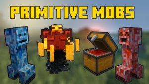 Мод Primitive Mobs для minecraft 1.12.2, 1.10.2, 1.7.10