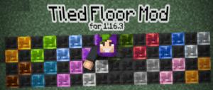 Мод Tiled Floor 1.16.3 (разноцветные плитки)