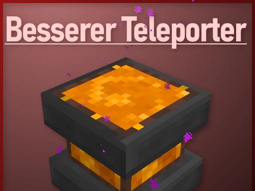 Мод Besserer Teleporter 1.15.2, 1.14.4 (блок телепортации)