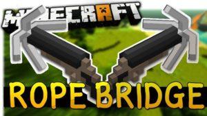 Мод Rope Bridge 1.16.4, 1.15.2, 1.12.2, 1.710