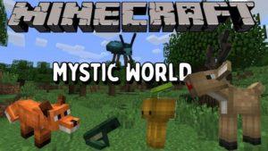 Мод Mystic World для майнкрафт 1.16.5, 1.15.2, 1.14.4, 1.12.2