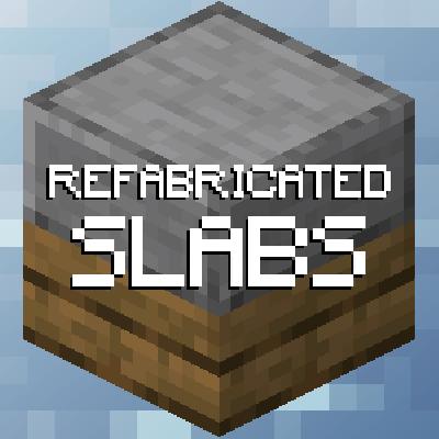 Мод Refabricated Slabs 1.16.4