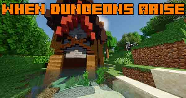 Мод When Dungeons Arise 1.16.5, 1.15.2, 1.14.4
