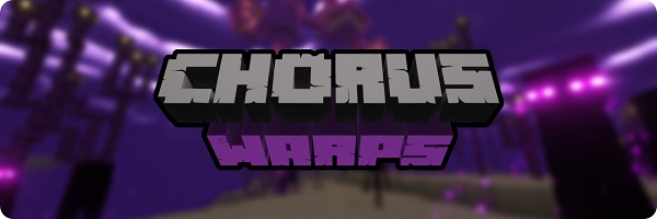 Мод Chorus Warps для Майнкрафт 1.16.5