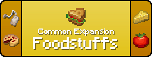 Мод Common Expansion: Foodstuffs 1.16.5