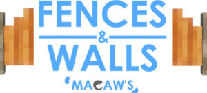 Мод Macaw's Fences and Walls 1.17.1, 1.16.5, 1.15.2, 1.12.2