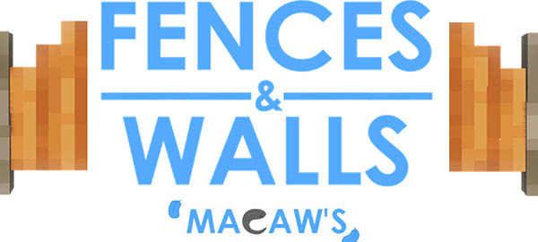 Мод Macaw's Fences and Walls 1.16.5, 1.15.2, 1.14.4, 1.12.2