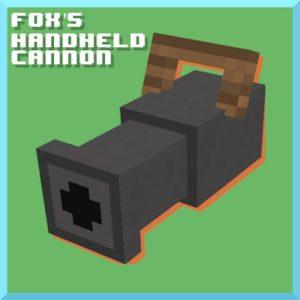 Мод Fox's Handheld Cannon 1.17.1, 1.16.5
