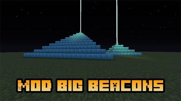 Мод Big Beacons для Майнкрафт 1.16.5