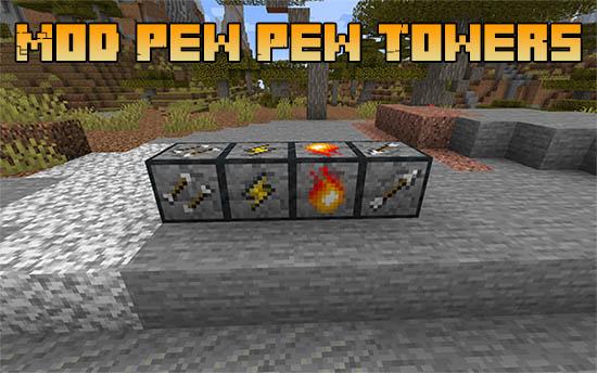 Мод Pew Pew Towers для Майнкрафт 1.16.5