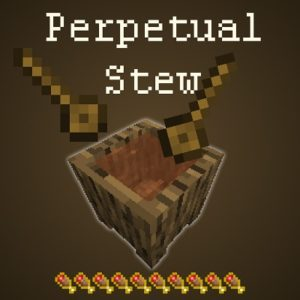Мод Perpetual Stew для Майнкрафт 1.16.5