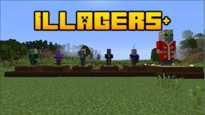 Мод Illagers+ 1.16.5, 1.15.2, 1.14.4, 1.12.2