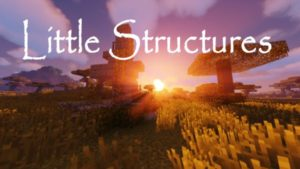 Мод Little Structures 1.12.2