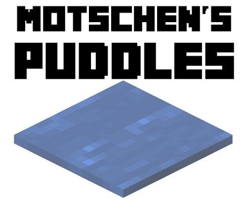 Мод Motschen's Puddles 1.16.5