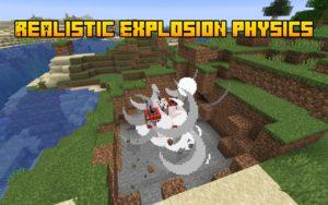 Мод Realistic Explosion Physics 1.16.5, 1.15.2, 1.14.4, 1.12.2