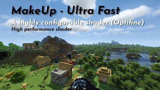Шейдер MakeUp - Ultra Fast 1.16.5