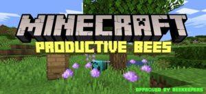Мод Productive Bees 1.16.5, 1.15.2