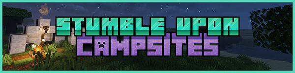 Мод Stumble Upon: Campsites 1.16.5