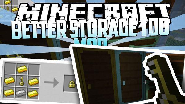 Мод Better Storage Too 1.16.5, 1.15.2, 1.14.4, 1.12.2
