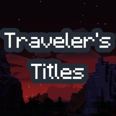 Мод Traveler's Titles 1.16.5
