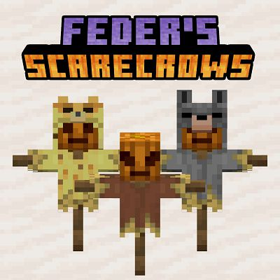 Мод Feder's Scarecrows 1.17.1