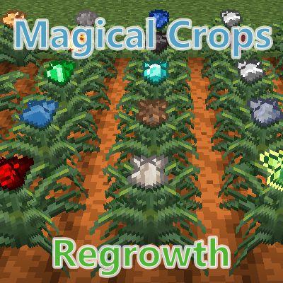 Мод Magical Crops: Regrowth 1.16.5