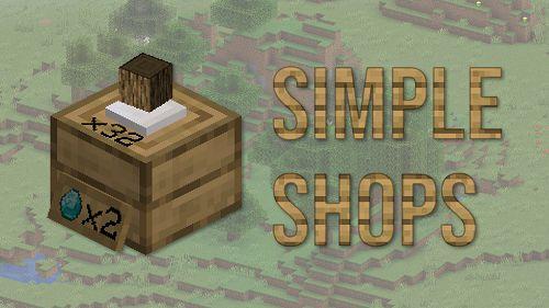 Мод Simple Shops 1.16.5 (блоки-магазины)